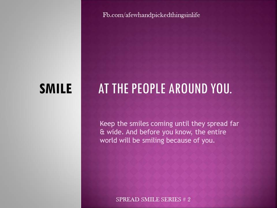 Spread Smile Series # 2